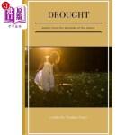 【中商海外直订】Drought: poems from the backside of the desert