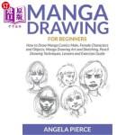 【中商海外直订】Manga Drawing for Beginners: How to Draw Manga Comi
