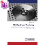 【中商海外直订】ASIC Synthesis Workshop