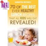 【中商海外直订】Kids Recipes Books: 70 of the Best Ever Breakfast R