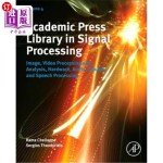 【中商海外直订】Academic Press Library in Signal Processing: Image,