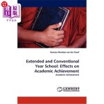 【中商海外直订】Extended and Conventional Year School: Effects on A