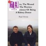 【中商海外直订】The Wee, the Wound and the Worries: My Experience o