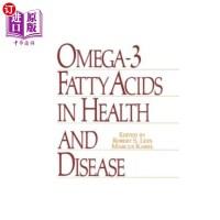 【中商海外直订】Omega-3 Fatty Acids in Health and Disease