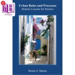【中商海外直订】Urban Rules and Processes: Historic Lessons for Pra