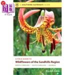 【中商海外直订】A Field Guide to Wildflowers of the Sandhills Regio