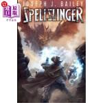 【中商海外直订】Spellslinger: Legends of the Wild, Weird West