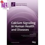 【中商海外直订】Calcium Signaling in Human Health and Diseases