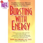 【中商海外直订】Bursting with Energy: The Breakthrough Method to Re