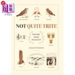 【中商海外直订】Not Quite Trite: Poetry, Some Pleasant