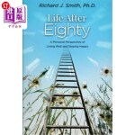 【中商海外直订】Life After Eighty: A Personal Perspective of Living