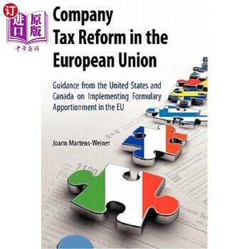 【中商海外直订】Company Tax Reform in the European Union: Guidance from the United States and Canada on I...