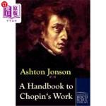 【中商海外直订】A Handbook to Chopin's Works