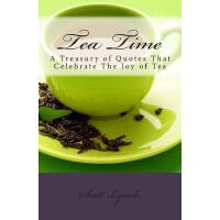 【预订】Tea Time: A Treasury of Quotes That Celebrate the Joy o