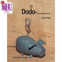 【中商海外直订】Dodo: The Unflighted Swine: A Weird Wing