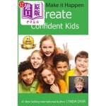【中商海外直订】You Can Make It Happen: Create Confident Kids