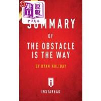 【中商海外直订】Summary of the Obstacle Is the Way: By Ryan Holiday