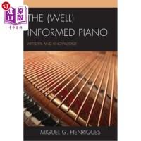 【中商海外直订】Well Informed Piano: Artistry &pb