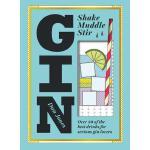【预订】Gin: Shake, Muddle, Stir: Over 40 of the Best Cocktails