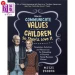 【中商海外直订】How to Communicate Values to Children: Templates, A