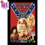 【中商海外直订】Confederate Sailors, Marines and Signalmen from Vir
