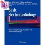 【中商海外直订】Basic Electrocardiology: Cardiac Electrophysiology,