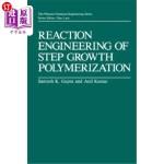 【中商海外直订】Reaction Engineering of Step Growth Polymerization