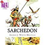 【中商海外直订】Sarchedon: A Legend of the Great Queen