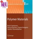 【中商海外直订】Polymer Materials: Block-Copolymers, Nanocomposites