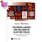 【中商海外直订】Polymers, Liquids and Colloids in Electric Fields: