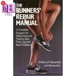 【中商海外直订】The Runners' Repair Manual: A Complete Program for