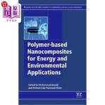【中商海外直订】Polymer-Based Nanocomposites for Energy and Environ