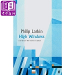 【中商原版】菲利普・拉金 :高窗(费伯90周年诗集系列)英文原版 High Windows (Faber Poetry