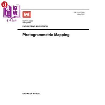 【中商海外直订】Engineering and Design: Photogrammetric Mapping (Engineer Manual EM 1110-1-1000)
