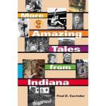 【预订】More Amazing Tales from Indiana