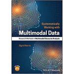 【预订】Systematically Working With Multimodal Data 97811191683