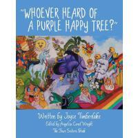 【预订】Whoever Heard of a Purple Happy Tree?
