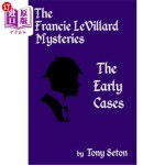 【中商海外直订】The Francie LeVillard Mysteries - The Early Cases