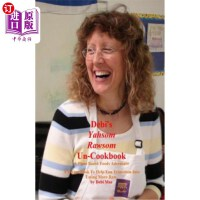 【中商海外直订】Debi's Yahsom Rawsom Un-Cookbook: A Recipe Book to