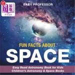 【中商海外直订】Fun Facts about Space - Easy Read Astronomy Book fo