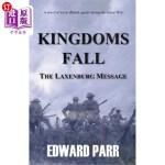 【中商海外直订】Kingdoms Fall - The Laxenburg Message