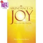 【中商海外直订】Abundance of Joy: How to Live a Joy-Filled Life