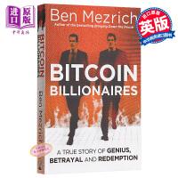 【中商原版】比特币亿万富豪(《社交网络》作者新书)英文原版 Bitcoin Billionaires: A True Story of Genius, Betrayal and Redemption