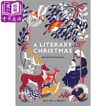【中商原版】文学作品里的圣诞节(第三版)英文原版 A Literary Christmas: An Anthology