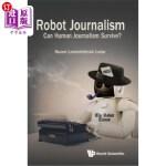 【中商海外直订】Robot Journalism: Can Human Journalism Survive?