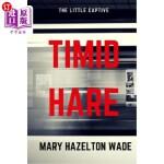 【中商海外直订】Timid Hare: The Little Captive