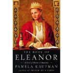 【预订】The Book of Eleanor: A Novel of Eleanor of Aquitaine