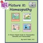 【中商海外直订】Picture It: Homeopathy: A Picture-Based Guide to Ho
