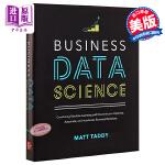 【中商原版】商业数据科学 英文原版 Business Data Science: Combining Machine
