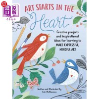 【中商海外直订】Art Starts in the Heart: Creative Projects and Insp